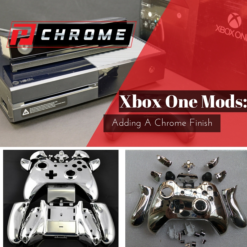 Xbox One Mods Adding A Chrome Finish