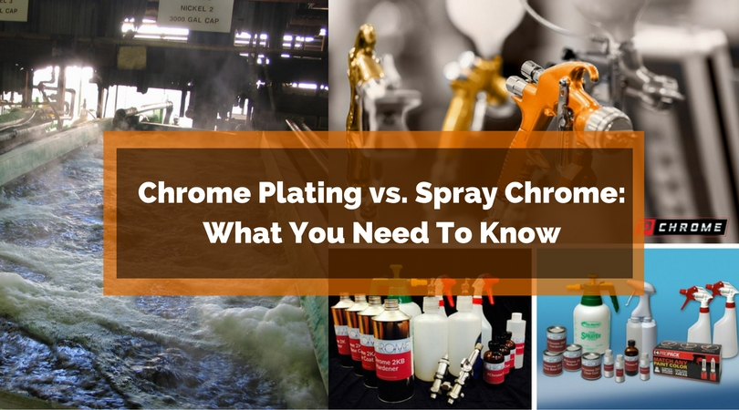Chrome Plating vs. Spray Chrome