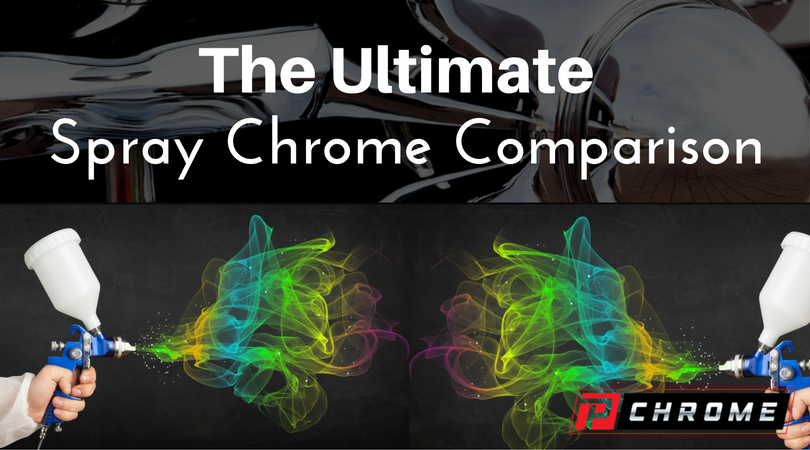 The Ultimate Spray Chrome Comparison