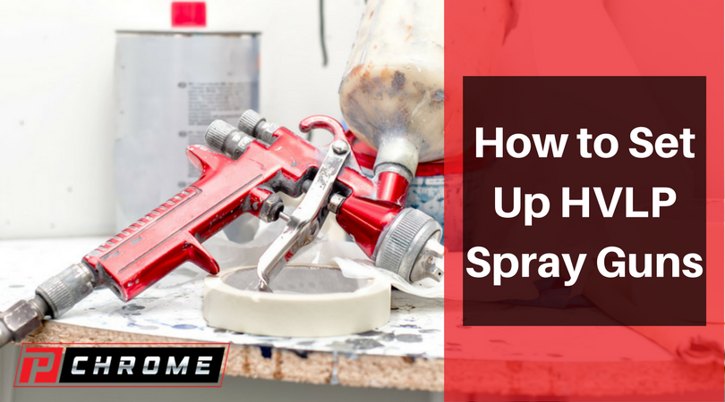 How to Set Up HVLP Spray Guns